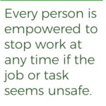 quote that every person is empowered to stop job or task at any time if seems unsafe